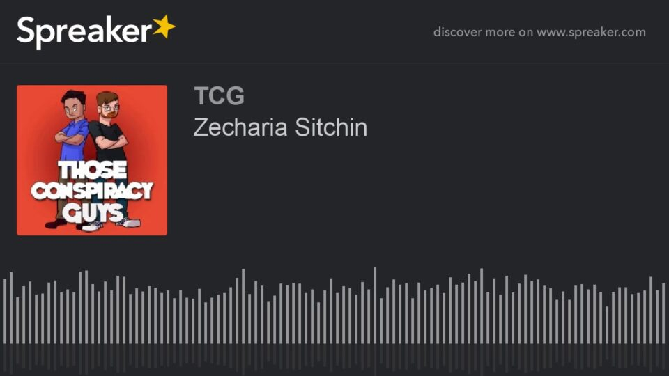 Zecharia Sitchin - Those Conspiracy Guys - Podcast Episode - YouTube